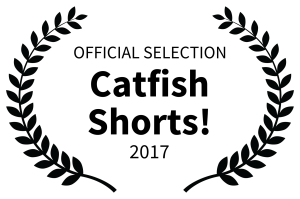 OFFICIAL SELECTION - Catfish Shorts - 2017